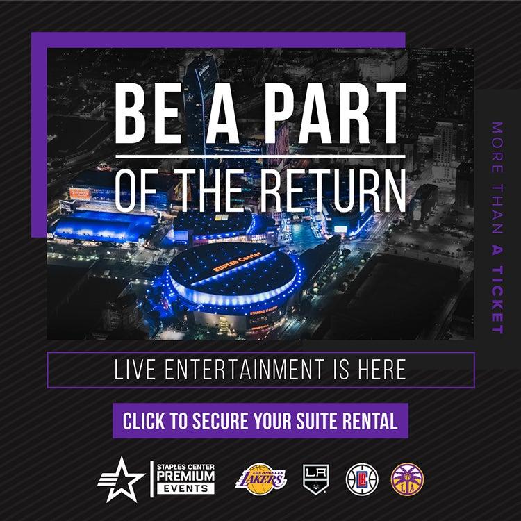 Be a part of the return. Live entertainment is here. Click to secure your suite rental. STAPLES Center Premium Events. Los Angeles Lakers, LA Clippers, LA Kings, LA Sparks